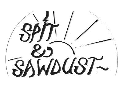 Spit & Sawdust